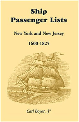 Ship Passenger Lists, New York and New Jersey: 1600-1825