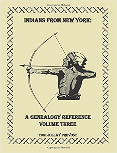 Indians from New York: A Genealogy Reference, Volume 3
