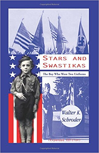 Stars and Swastikas: The Boy Who Wore Two Uniforms, Expanded Edition