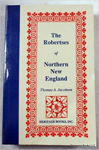 The Robertses of Northern New England