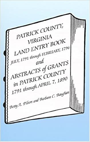 Patrick County, Virginia, Land Entry Book: July, 1791 - February, 1796