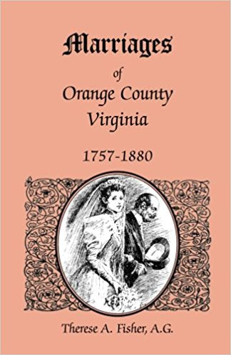 Marriages of Orange County, Virginia, 1757-1880