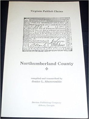 "Northumberland County, Virginia ""Publick"" Claims"