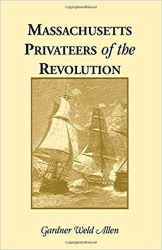 Massachusetts Privateers of the Revolution
