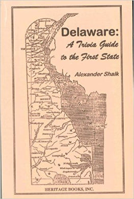 Delaware: A Trivia Guide to the First State