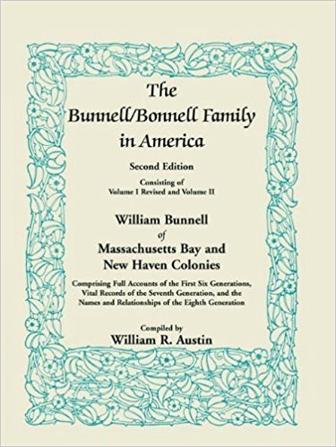 The Bunnell/Bonnell Family in America, Second Edition