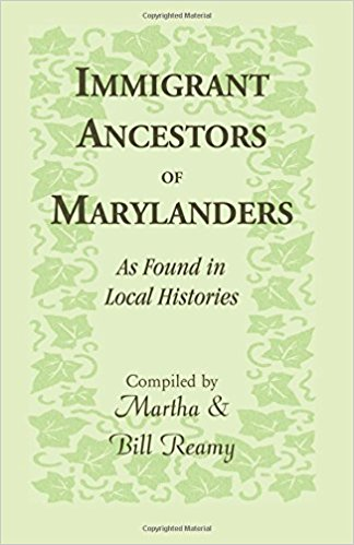 Immigrant Ancestors of Marylanders, as Found in Local Histories