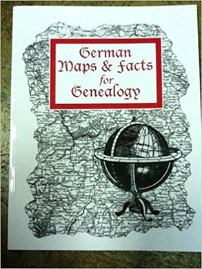 German Maps & Facts for Genealogy: 2nd edition