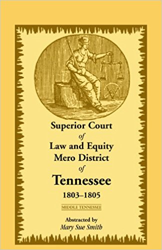 Superior Court of Law and Equity Mero District of Tennessee, 1803-1805, Middle Tennessee