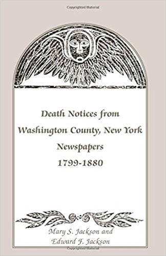 Death Notices from Washington County, New York, Newspapers, 1799-1880
