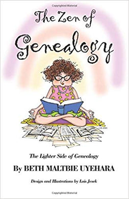 The Zen of Genealogy: The Lighter Side of Genealogy