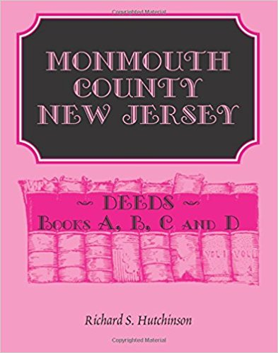 Monmouth County, New Jersey, Deeds - Books A, B, C and D