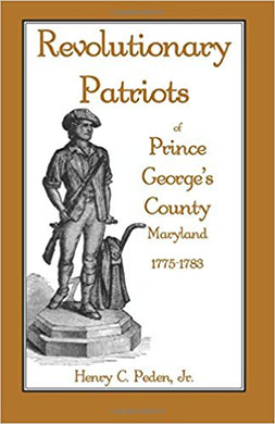 Revolutionary Patriots of Prince George's County, Maryland, 1775-1783