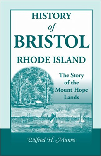 History of Bristol, Rhode Island: The Story of the Mount Hope Lands