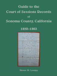Guide to the Court of Sessions Records of Sonoma County, California, 1850-1863