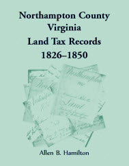 Northampton County, Virginia Land Tax Records, 1826-1850