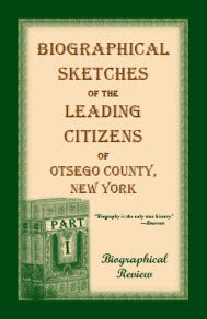Biographical Sketches of the Leading Citizens of Otsego County, New York