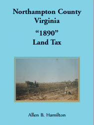 "Northampton County, Virginia ""1890"" Land Tax"