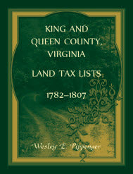 King and Queen County, Virginia Land Tax Lists, 1782-1807