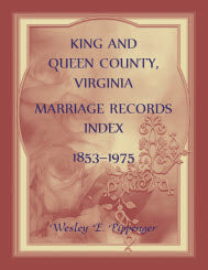King and Queen County, Virginia Marriage Records Index, 1853-1975