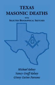 Texas Masonic Deaths with Selected Biographical Sketches