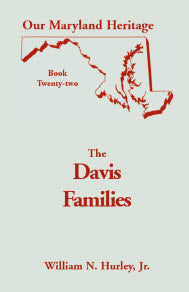 Our Maryland Heritage, Book 22: The Davis Families