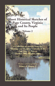 Short Historical Sketches of Page County, Virginia And Its People, Volume 2