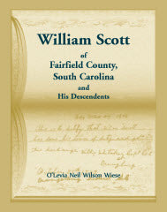 William Scott of Fairfield County, South Carolina and His Descendents