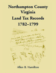 Northampton County, Virginia, Land Tax Records, 1782–1799