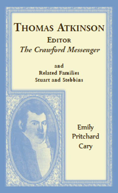 Thomas Atkinson, Editor, The Crawford Messenger, and Related Families Stuart and Stebbins