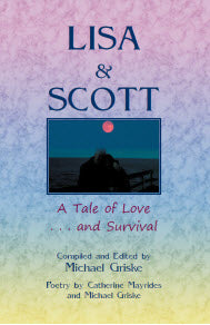Lisa and Scott. A Tale of Love ... and Survival