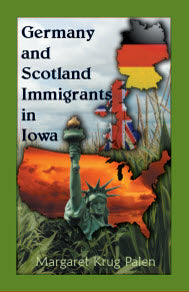 Germany and Scotland Immigrants to Iowa