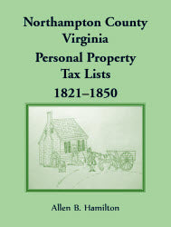 Northampton County, Virginia Personal Property Tax Lists 1821-1850