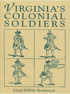 Virginia's Colonial Soldiers