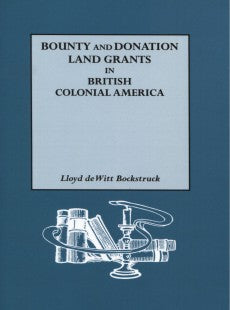 Bounty and Donation Land Grants in British Colonial North America
