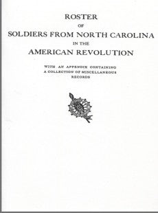 Roster of Soldiers from North Carolina in the American Revolution