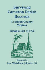 Surviving Cameron Parish Records, Loudoun County, Virginia - Tithable List of 1765