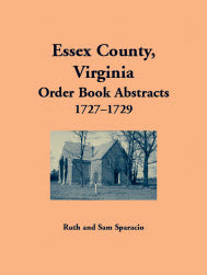 Essex County, Virginia Order Book Abstracts 1727-1729