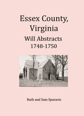 Essex County, Virginia Will Abstract, 1748-1750