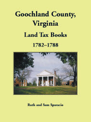 Goochland County, Virginia Land Tax Book, 1782-1788