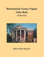 Westmoreland County, Virginia Order Book, 1718–1721