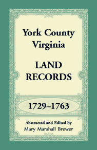 York County, Virginia Land Records, 1729-1763