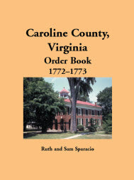 Caroline County, Virginia Order Book, 1772–1773