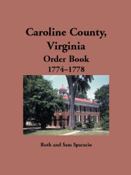 Caroline County, Virginia Order Book, 1774-1778
