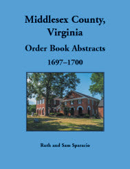 Middlesex County, Virginia Order Book, 1697-1700