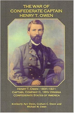 The War of Confederate Captain Henry T. Owen