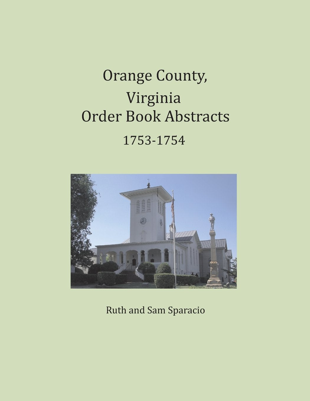 Orange County, Virginia Order Book Abstracts 1753-1754