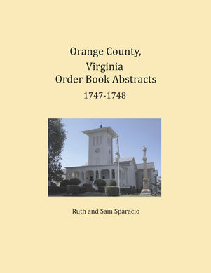 Orange County, Virginia Order Book Abstracts 1747-1748