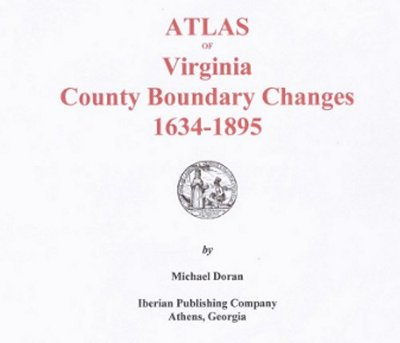 Atlas of County Boundary Changes in Virginia, 1634 - 1895.