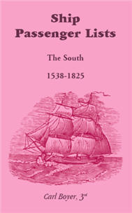Ship Passenger Lists, The South: 1538-1825